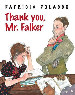 Thank You, Mr. Falker By Polacco, Patricia/ Polacco, Patricia (ILT)